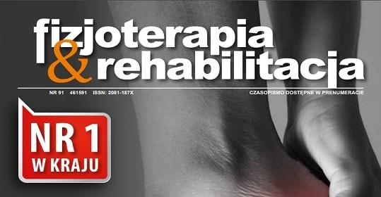 """Specjaliści Poradni Chorób Stopy na łamach magazynu """"Praktyczna Fizjoterapia <br>& Rehabilitacja""""."""